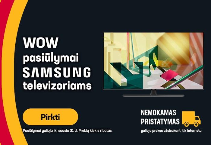 WOW pasiūlymai Samsung televizoriams
