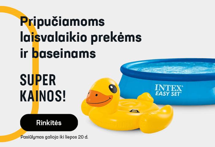 Pripučiamos laisvalaikio prekės ir baseinai SUPER KAINOMIS