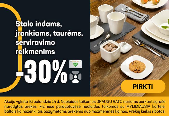 Stalo indams, įrankiams, taurėms, serviravimo reikmenims -30 %