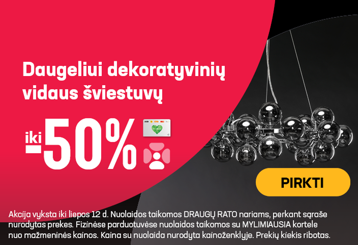 Daugeliui dekoratyvinių vidaus šviestuvų iki -50 %