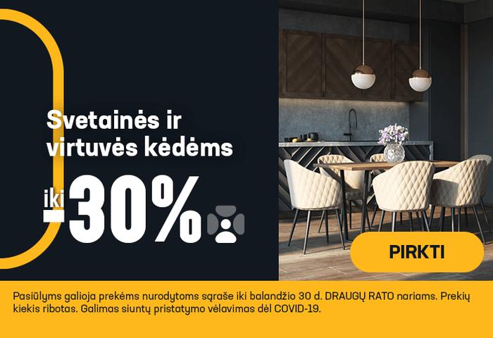 Iki -30% svetainės ir virtuvės kėdėms