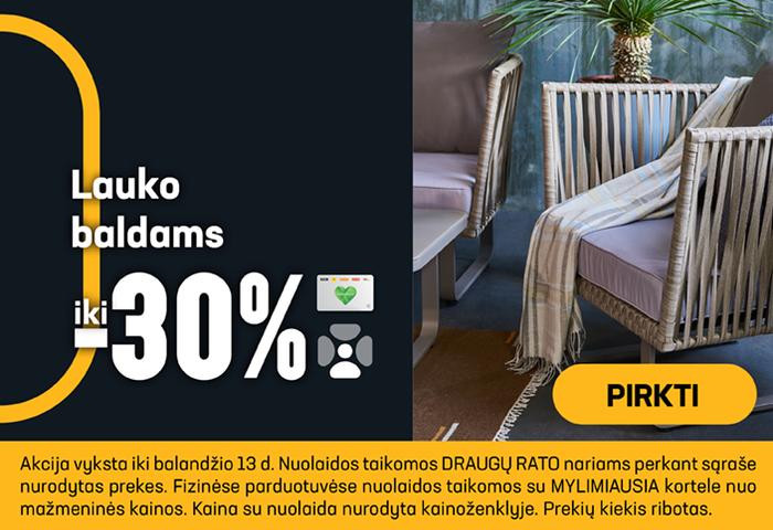 Lauko baldams iki -30 %