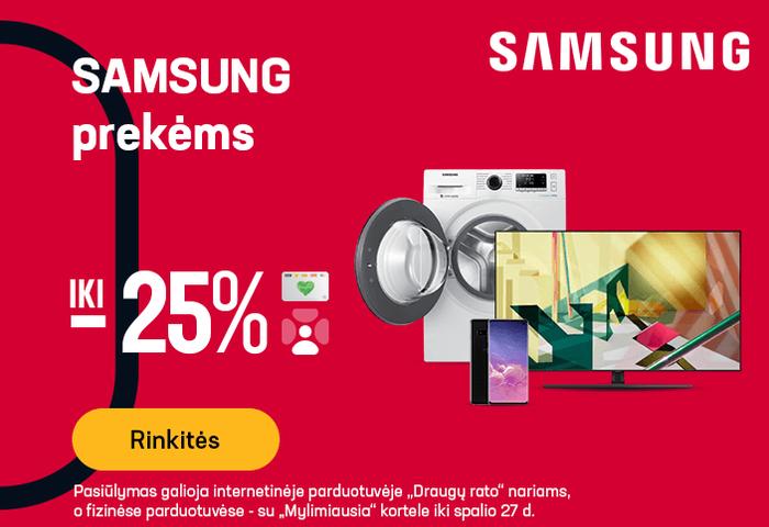 SAMSUNG prekėms iki -25 %