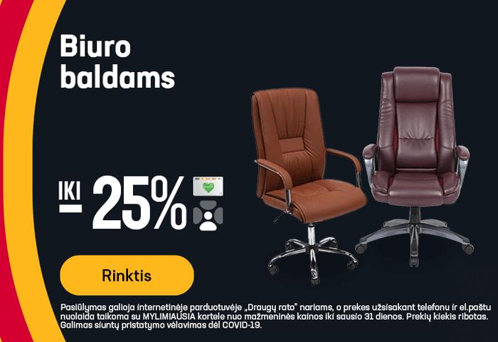 Iki -25% biuro baldams