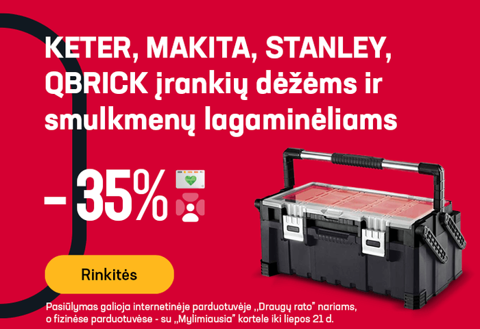 KETER, MAKITA, STANLEY, QBRICK įrankių dėžėms ir smulkmenų lagaminėliams -35 %