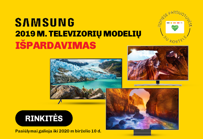 SAMSUNG 2019 m. televizorių modelių išpardavimas