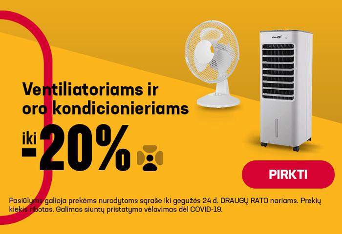 Iki -20% Ventiliatoriams ir oro kondicionieriams