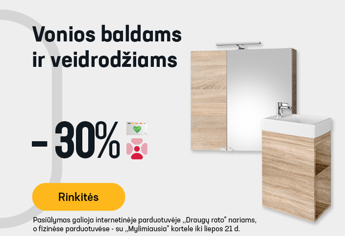 Vonios baldams ir veidrodžiams -30 %