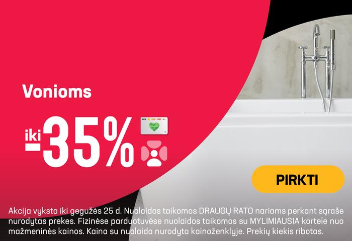 Vonioms iki -35 %