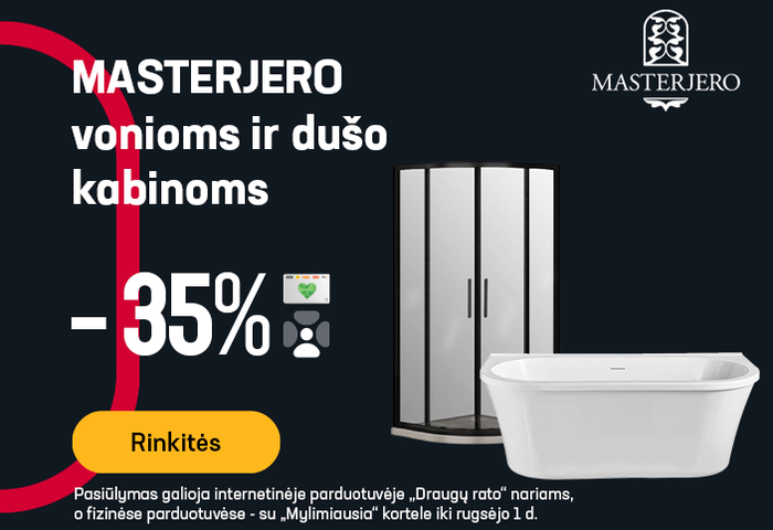 MASTERJERO vonioms ir dušo kabinoms -35 %