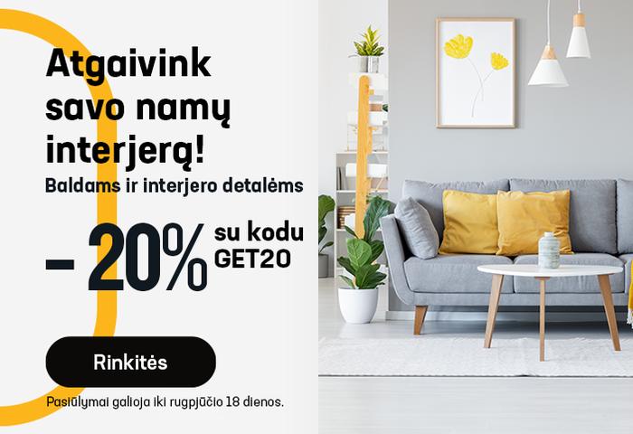 Atgaivink savo namų interjerą! Baldams ir interjero detalėms -20 % su kodu: GET20