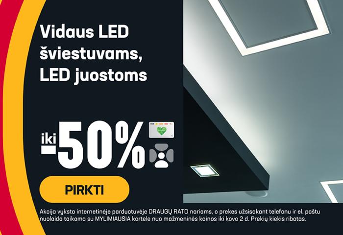 Vidaus LED šviestuvams, LED juostoms iki -50%