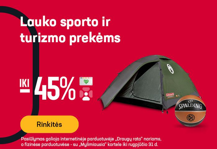 Lauko sporto ir turizmo prekėms iki -45 %