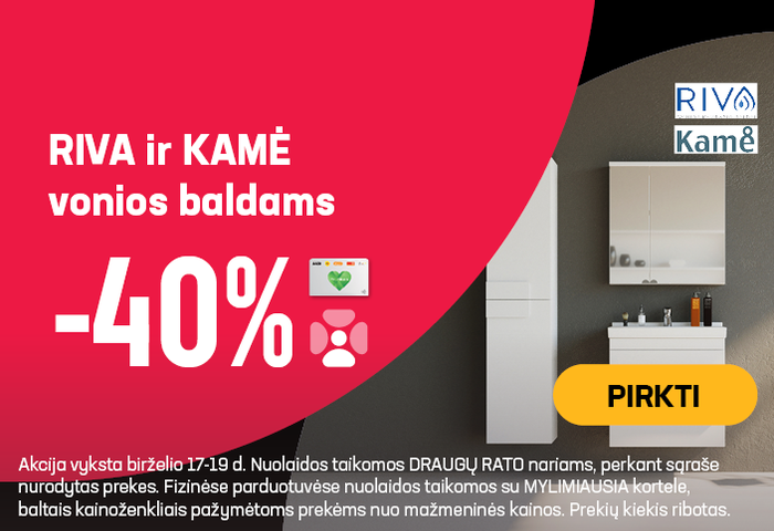 RIVA ir KAMĖ vonios baldams -40 %