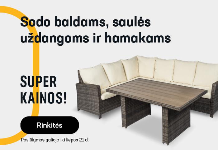 Sodo baldai, saulės uždangos ir hamakai SUPER KAINOMIS
