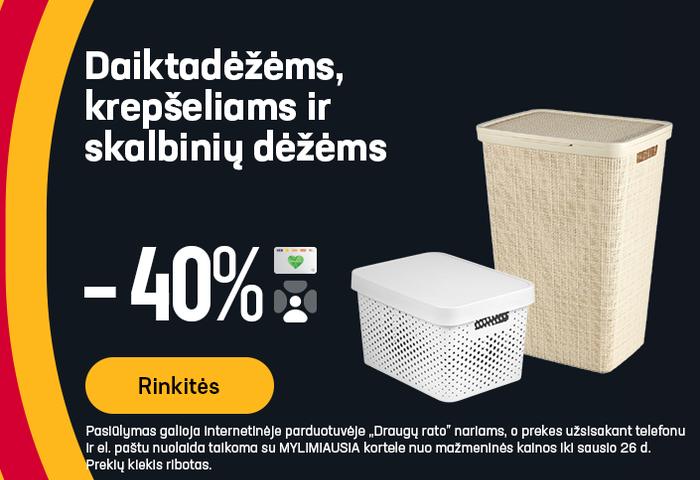 Daiktadėžėms, krepšeliams ir skalbinių dėžėms -40%