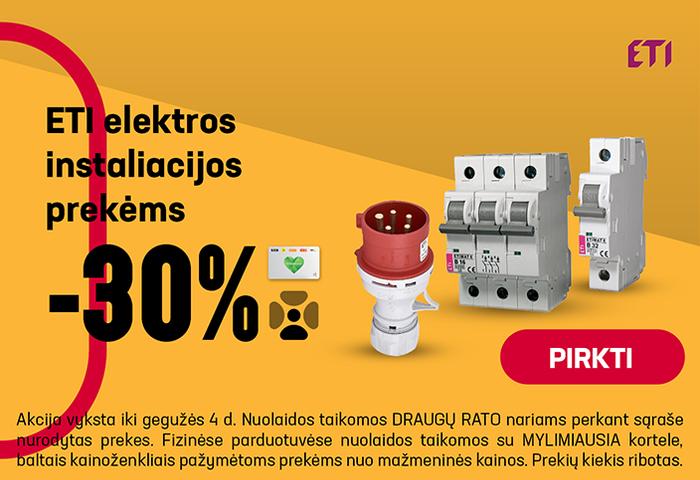ETI elektros instaliacijos prekėms –30 %