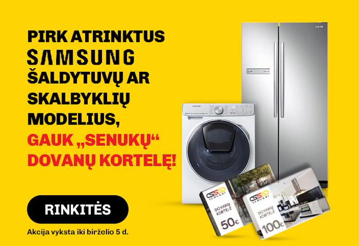 """Pirk atrinktus SAMSUNG šaldytuvų ar skalbyklių modelius, gauk """"Senukų"""" dovanų kortelę!"""