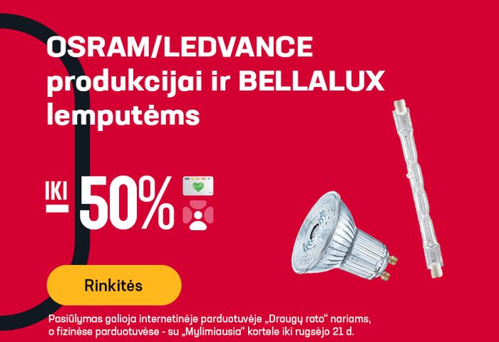 OSRAM/LEDVANCE produkcijai ir BELLALUX lemputėms iki -50 %