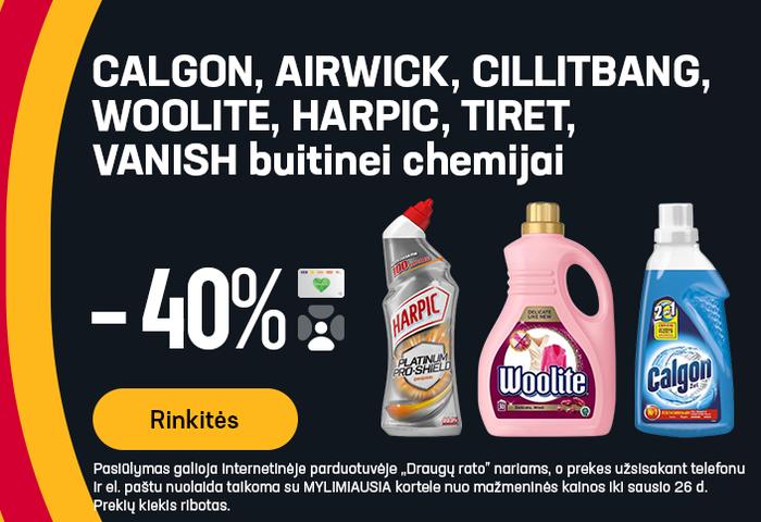CALGON, AIRWICK, CILLITBANG, WOOLITE, HARPIC, TIRET, VANISH buitinei chemijai -40%