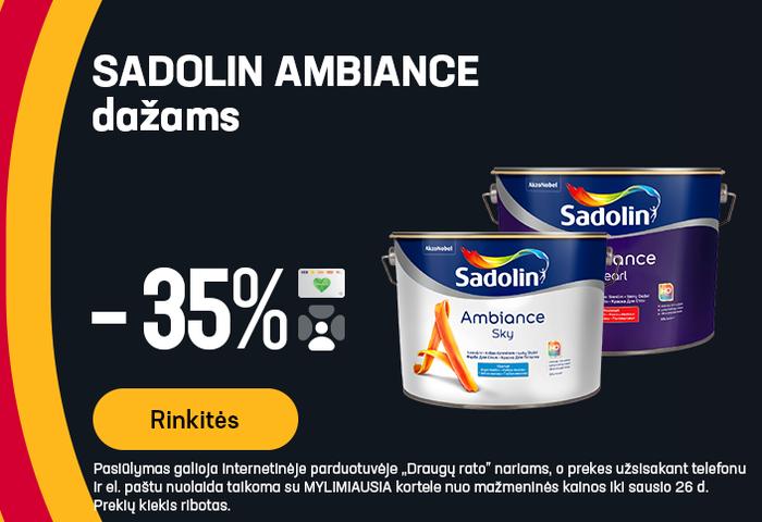 SADOLIN AMBIANCE dažams -35%