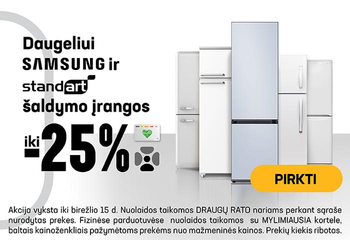 Daugeliui SAMSUNG ir STANDART šaldymo įrangai iki -25%