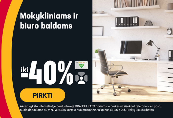 Mokykliniams ir biuro baldams iki -40 %