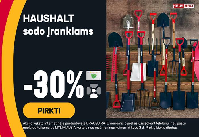 HAUSHALT sodo įrankiams -30 %