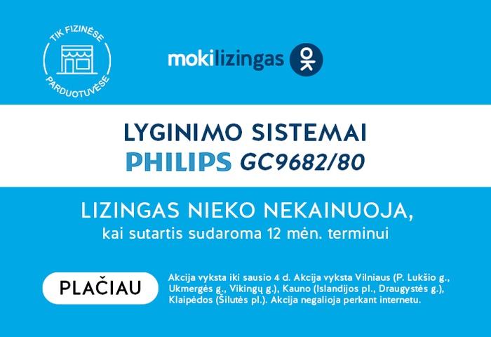 Lyginimo sistemai PHILIPS GC9682/80 lizingas nieko nekainuoja