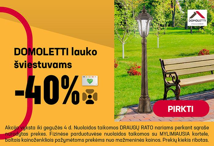 DOMOLETTI lauko šviestuvams –40 %