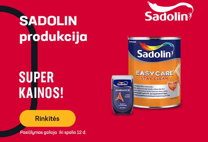 SADOLIN produkcijai - SUPER KAINOS