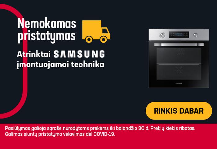 Nemokamas pristatymas atrinktai Samsung įmontuojamai technikai