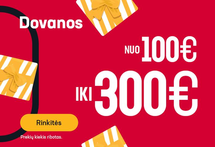 Dovanos nuo 100 iki 300 EUR