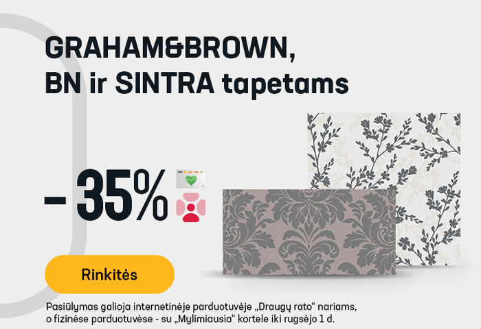 GRAHAM&BROWN, BN ir SINTRA tapetams -35 %