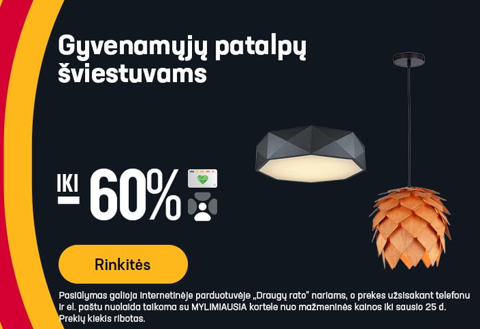 Gyvenamųjų patalpų šviestuvams iki -60%