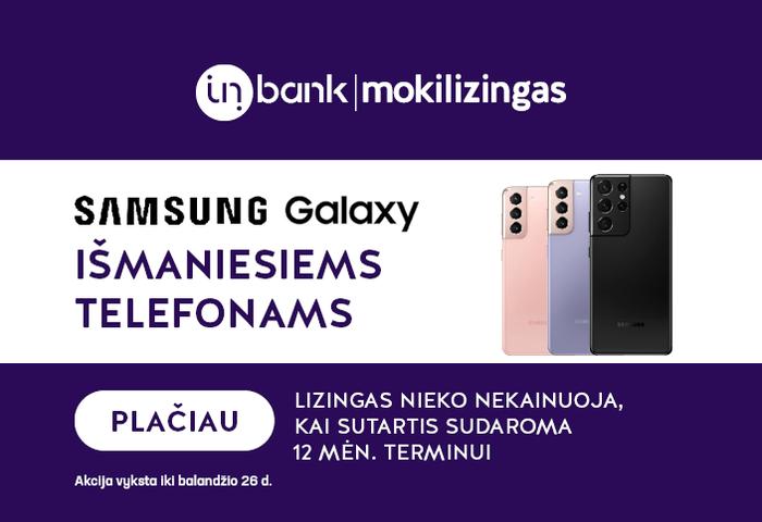 Samsung telefonų lizingas 12 mėn. be pabrangimo