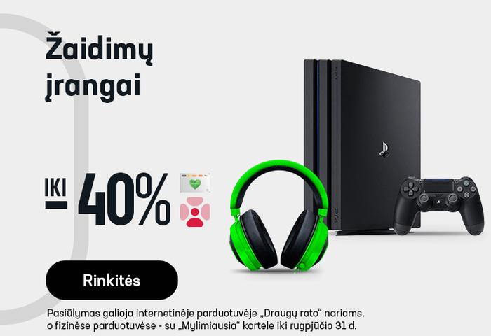 Žaidimų įrangai iki -40 %