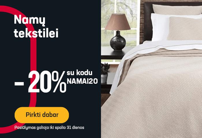 -20 % namų tekstilei