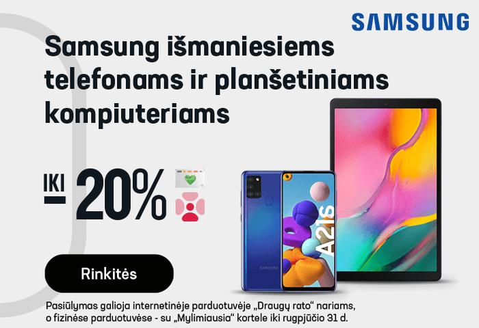 Samsung išmaniesiems telefonams ir planšetiniams kompiuteriams iki -20 %