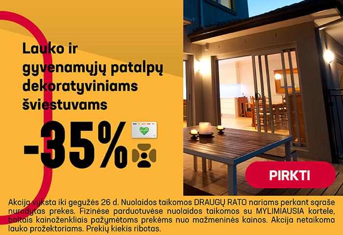Lauko ir gyvenamųjų patalpų dekoratyviniams šviestuvams –35 %