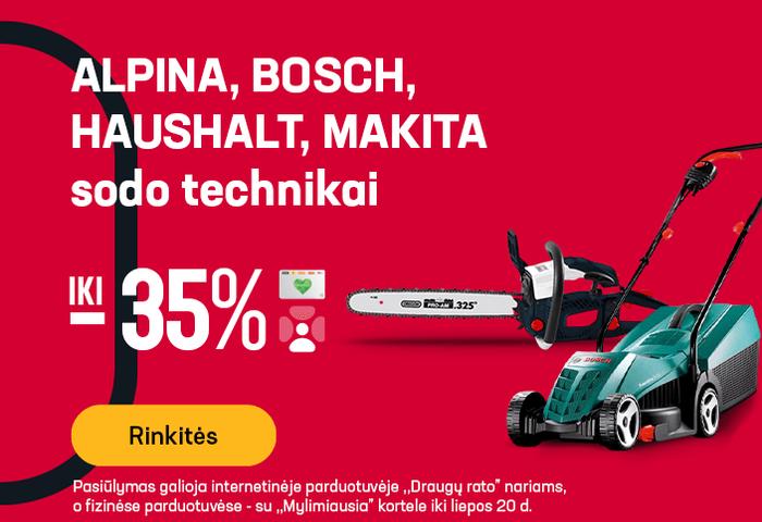 ALPINA, BOSCH, HAUSHALT, MAKITA sodo technikai iki -35 %