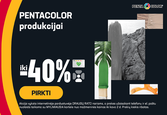 PENTACOLOR produkcijai iki -40 %
