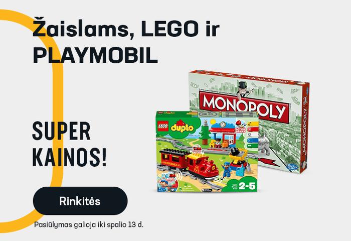 Žaislams, LEGO ir PLAYMOBIL - SUPER KAINOS