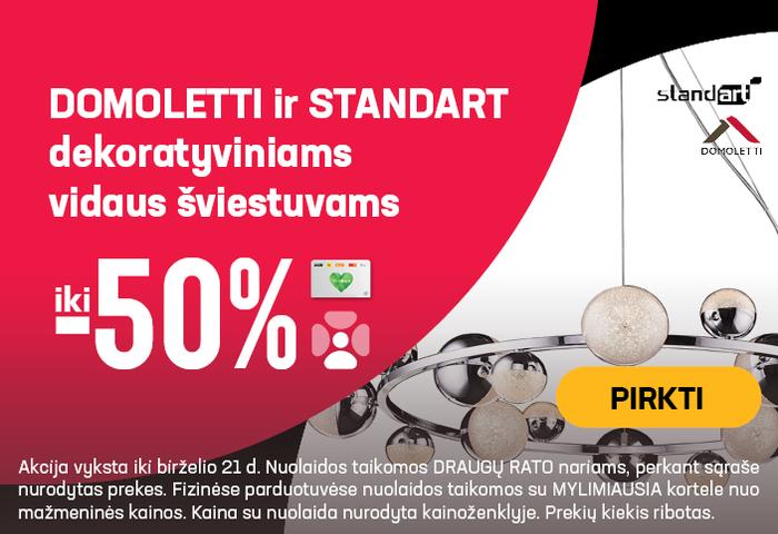 Domoletti ir Standart dekoratyviniams vidaus šviestuvams iki -50%