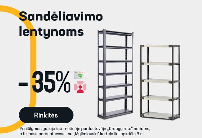 Sandėliavimo lentynoms -35 %