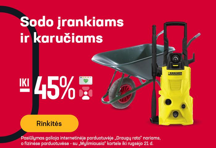 Sodo įrankiams ir karučiams iki -45 %