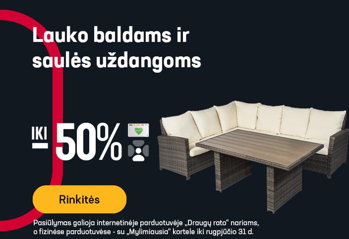 Lauko baldams ir saulės uždangoms iki -50 %