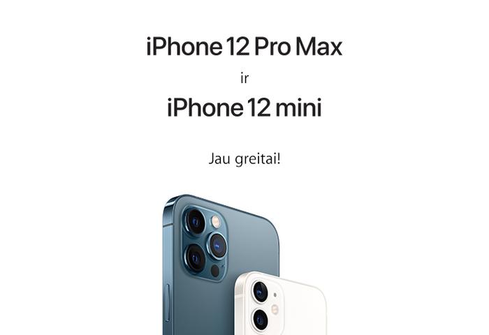 Apple iPhone 12 mini ir 12 Pro Max jau greitai