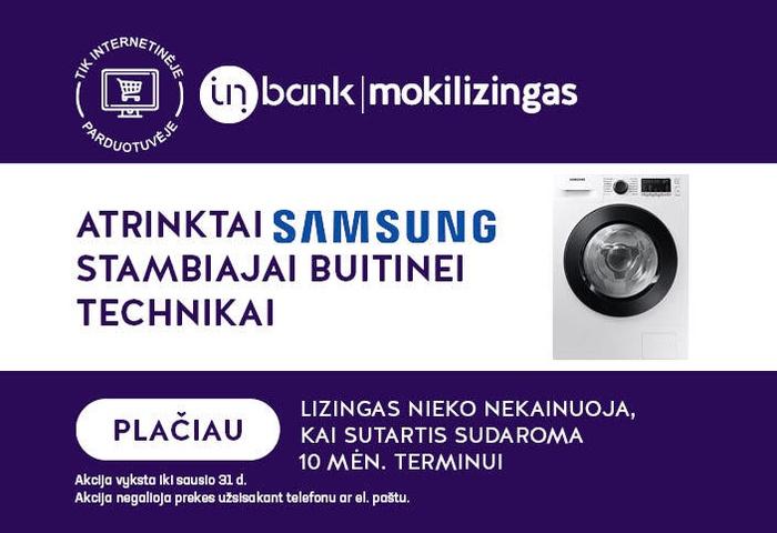 Nemokamas 10 mėnesių lizingas atrinktai Samsung buitinei technikai