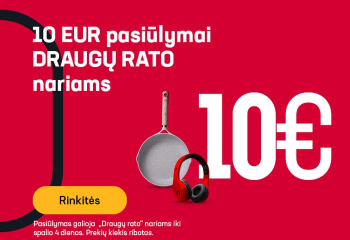 """10 EUR pasiūlymai  """"Draugų rato"""" nariams"""